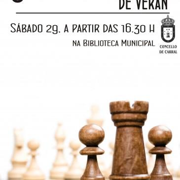 O VI TORNEO DE VERÁN DE XADREZ DE CARRAL CELEBRARASE O 29 DE AGOSTO