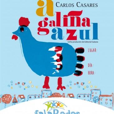 A GALIÑA AZUL DE CARLOS CASARES REPRESENTARASE EN TABEAIO