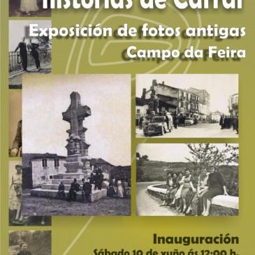 O CAMPO DA FEIRA ACOLLE UNHA NOVA EXPOSICIÓN DE FOTOS ANTIGAS DE CARRAL