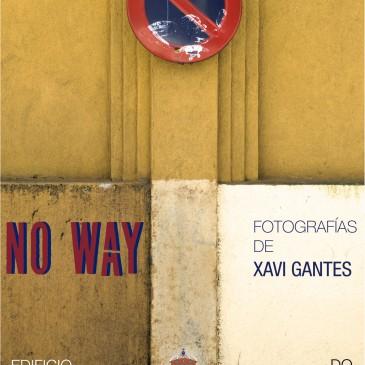 """O FOTÓGRAFO XAVI GANTES OFRECE VARIAS ACTIVIDADES RELACIONADAS COA SÚA EXPOSICIÓN """"NO WAY"""""""