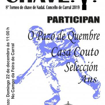 VIII TORNEO DE CHAVE DE NADAL EN CARRAL